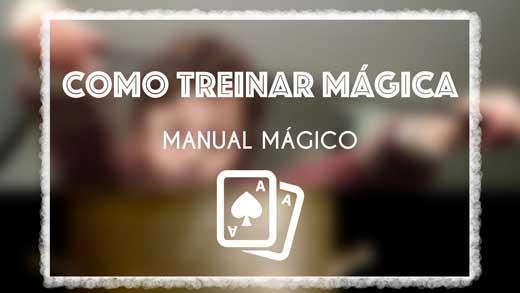Como treinar mágica
