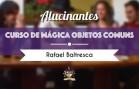 cursodemagica_objetoscomuns_portaldamagica_thumb