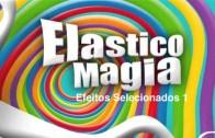 Elasticomagia 01 | Efeito