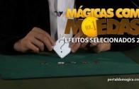 Mágicas com Moedas – Efeitos selecionados 2