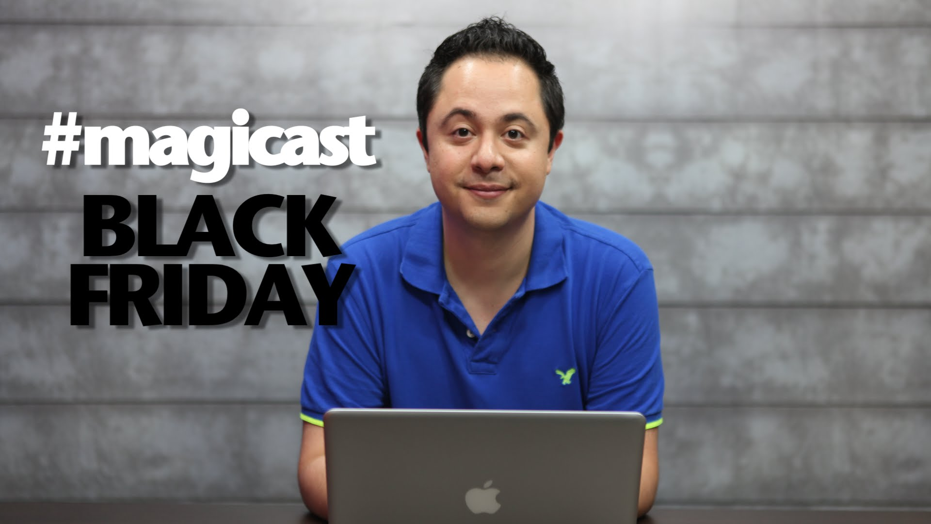 Magicast #07 com Léo Otsuka – Black Magic Friday!