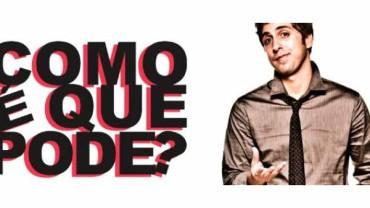 03/10 a 28/11 – Gabriel Louchard, Como é que pode? em São Paulo