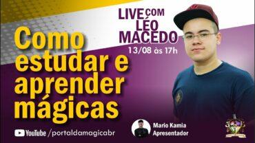Entrevista: Como Estudar Mágica – Léo Macedo