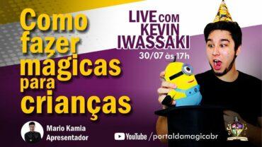 Entrevista: Como Fazer Mágicas Para Crianças – Kevin Iwassaki